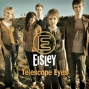 Telescope Eyes/Eisley