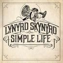 Simple Life/Lynyrd Skynyrd