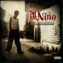 What You Deserve/Ill Niño