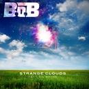 Strange Clouds (feat. Lil Wayne)/B.o.B