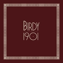 1901/Birdy