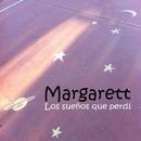 Los Sueños Que Perdi/Margarett