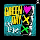 Oh Love/Green Day