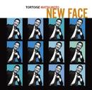 NEW FACE/トータス松本