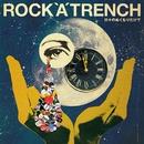 日々のぬくもりだけで/ROCK'A'TRENCH