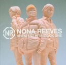 GREATEST HITS / BOOK ONE/NONA REEVES