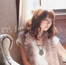 and...Life/熊木杏里