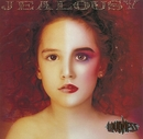 JEALOUSY/LOUDNESS