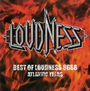 BEST OF LOUDNESS 8688 -Atlantic Years/LOUDNESS