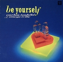 Be Yourself/カルロス・トシキ&オメガトライブ