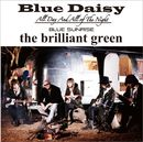 Blue Daisy/the brilliant green