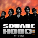 オレンジDays/SQUAREHOOD