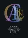 """KOBUKURO LIVE TOUR '09 """"CALLING"""" FINAL(Live音源 スペシャル・エディション)/コブクロ"""