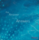 The Answer In The Answers/wyse