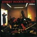 STREET ROCK'N ROLLER/44MAGNUM