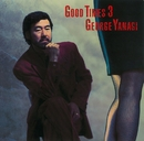 GOOD TIMES 3/柳ジョージ