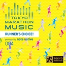 TOKYO MARATHON MUSIC Presents RUNNER'S CHOICE! produced by note native/note native