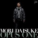 OPUS ONE/森 大輔