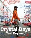 Crystal Days/小柳ゆき