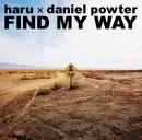 FIND MY WAY/haru X daniel powter