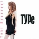 Type/小柳ゆき