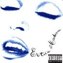 Erotica (PA Version)/Madonna