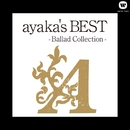 ayaka's BEST - Ballad Collection -/絢香