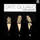 Como siempre/Cafe Quijano