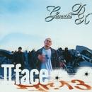 2 face/GANXSTA D.X