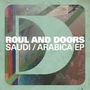 Saudi/Arabica EP/Roul and Doors