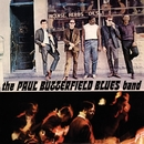 The Paul Butterfield Blues Band/The Paul Butterfield Blues Band