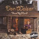 Texas Top Hand/Don Walser