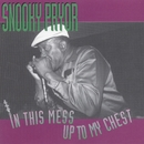 In This Mess Up To My Chest/Snooky Pryor