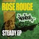Steady EP/Rose Rouge