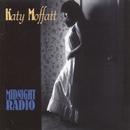 Midnight Radio/Katy Moffatt