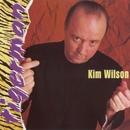 Tiger Man/Kim Wilson