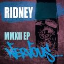 MMXII EP/Ridney