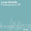Funkosmonic (EP)/Louis Botella