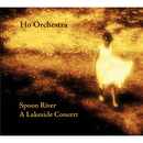 Spoon River/Ho Orchestra
