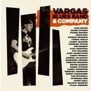 Vargas Blues Band & Company/Vargas Blues Band