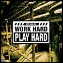 Work Hard, Play Hard/Wiz Khalifa