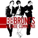 Blonde comme moi/BB Brunes