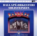 20 Suosikkia / Dallapé-levytyksiä vuosilta 1930 - 1940/Dallapé-orkesteri solisteineen