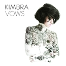 Vows (Deluxe Version)/Kimbra
