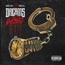 Dreams and Nightmares (Deluxe Version)/Meek Mill