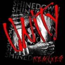 Unity (Remixes)/Shinedown