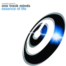 Essence Of Life/Copyright Presents One Track Mind