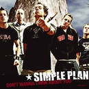 Don't Wanna Think About You/Simple Plan