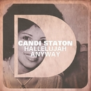 Hallelujah Anyway/Candi Staton