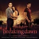 The Twilight Saga: Breaking Dawn - Part 1 (Original Motion Picture Soundtrack)/Various Artists